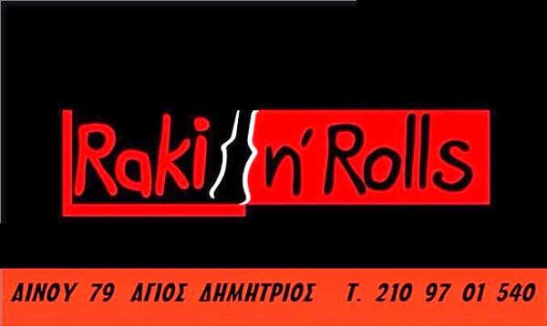 Raki n' rolls