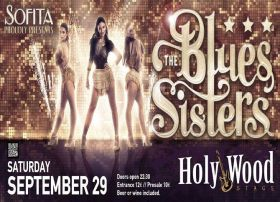 The BLUES Sisters by Sofita @HolyWood Stage